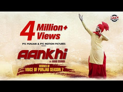 AANKHI | Amar Sehmbi | Full Video | Latest Punjabi Song 2017 | PTC Motion Pictures