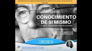 Universidad Gaia - EMILIO CARRILLO- CONOCIMIENTO DE SI MISMO- 3 Astral Emocional (2) con  NEUS MIRO