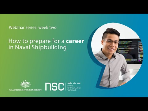 How to prepare for a career in Naval Shipbuilding