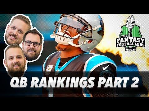 Fantasy Football 2017 - QB Rankings Pt. 2 + Lev Bell Concerns - Ep. #415