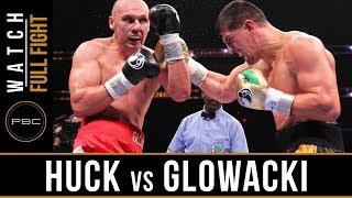 Huck Vs Glowacki FULL F GHT  Aug. 14 2015   PBC On Spike