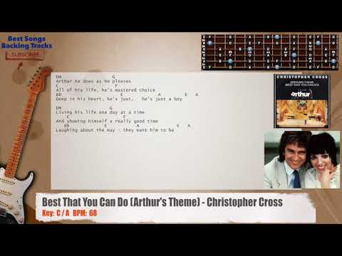 Best That You Can Do (Arthur's Theme)- Christopher Cross Guitar Backing Track with chords