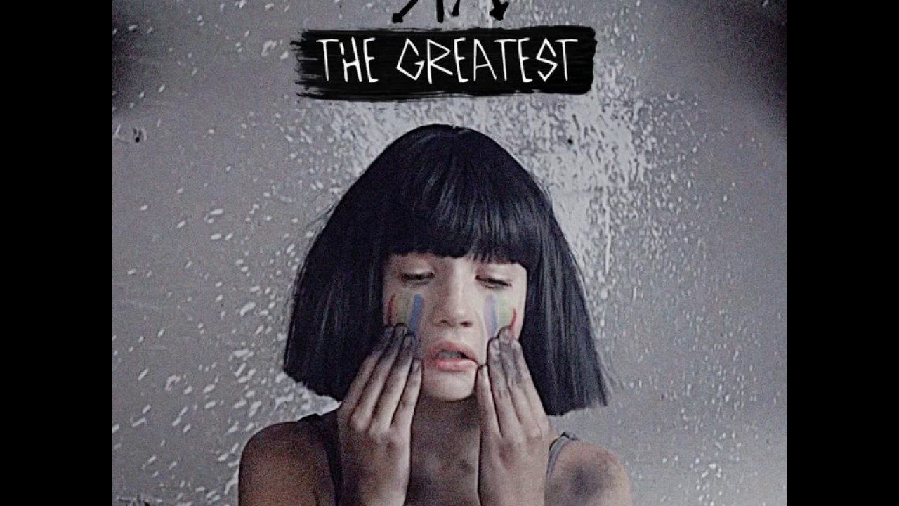 Sia - The Greatest (feat  Kendrick Lamar) [MP3 Free Download]