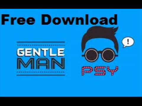 PSY - GENTLEMAN M/V  Free Download