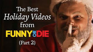 Funny Or Die's Best Holiday Sketches - Part 2