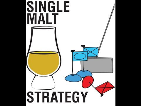Single Malt Strategy Episode 5: Ignored Wars