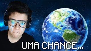 UMA CHANCE PARA SALVAR O MUNDO! - One Chance