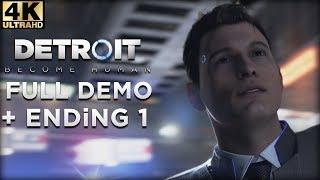 (4K) DETROiT Become Human | Full DEMO + Ending 1 | (PS4Pro)