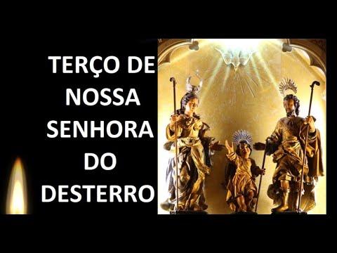 TERÇO DE NOSSA SENHORA DO DESTERRO
