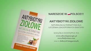 Antybiotyki ziołowe - Stephen Harrod Buhner
