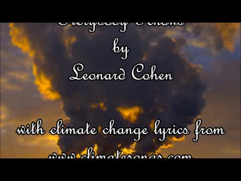 Everybody Knows by Leonard Cohen - Karaokewith climate change lyrics