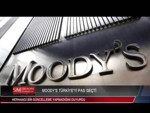 MOODY'S TÜRKİYE'Yİ PAS GEÇTİ