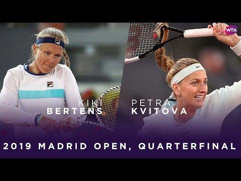 Kiki Bertens vs. Petra Kvitova | 2019 Madrid Open Quarterfinal | WTA Highlights