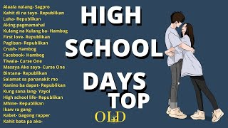 The best parin ang Old rap    High school days Top rap
