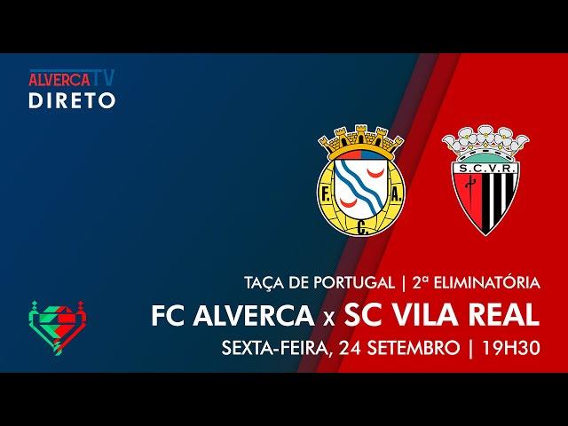 DIRETO   FC Alverca x SC Vila Real