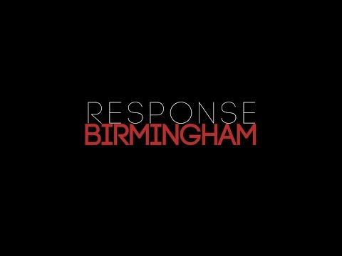 Response Birmingham Part 1