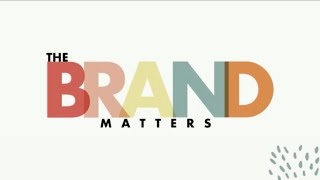 The Brand Matters