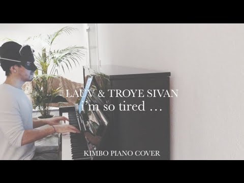 Lauv & Troye Sivan - i'm so tired... (Piano Cover + Sheets)