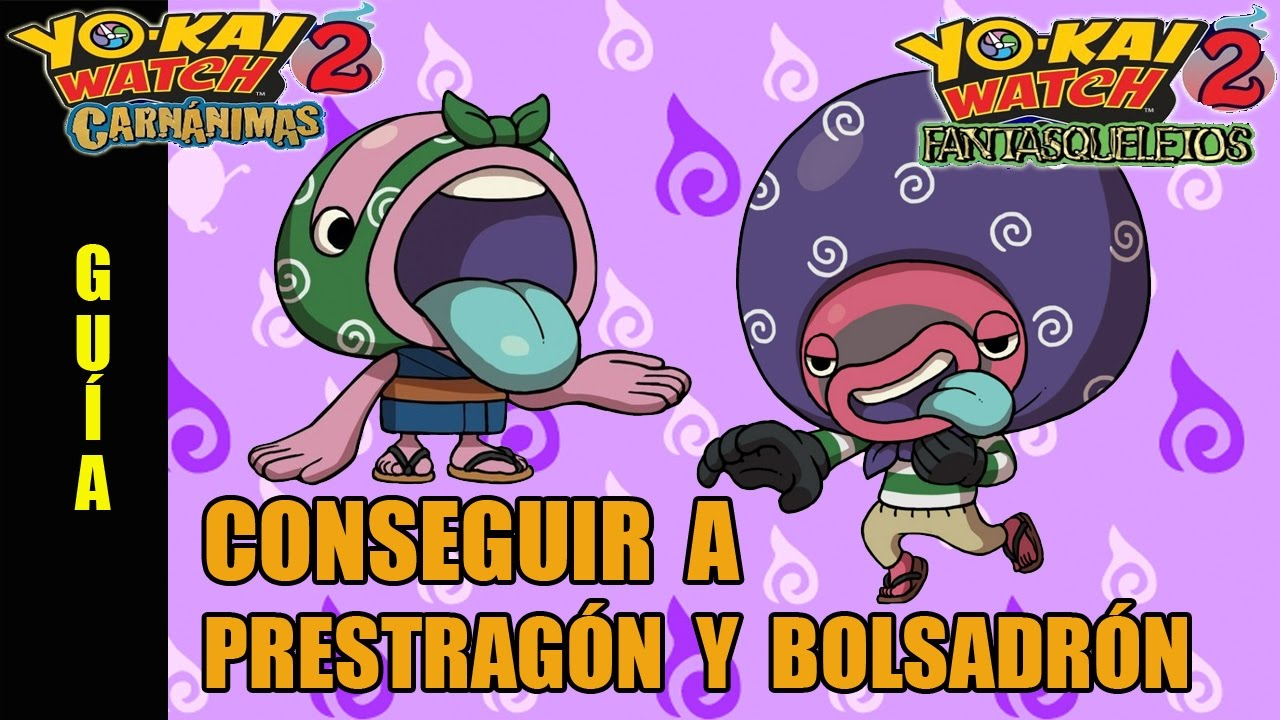 C mo conseguir a prestrag n y bolsadr n gu a yo kai for Decoration yo kai watch