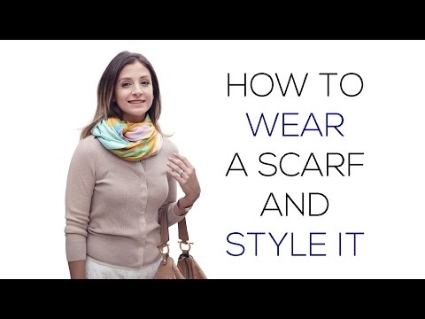 How to Wear a Scarf and Style It