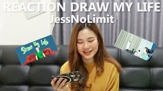 REACTION DRAW MY LIFE JESSNOLIMIT