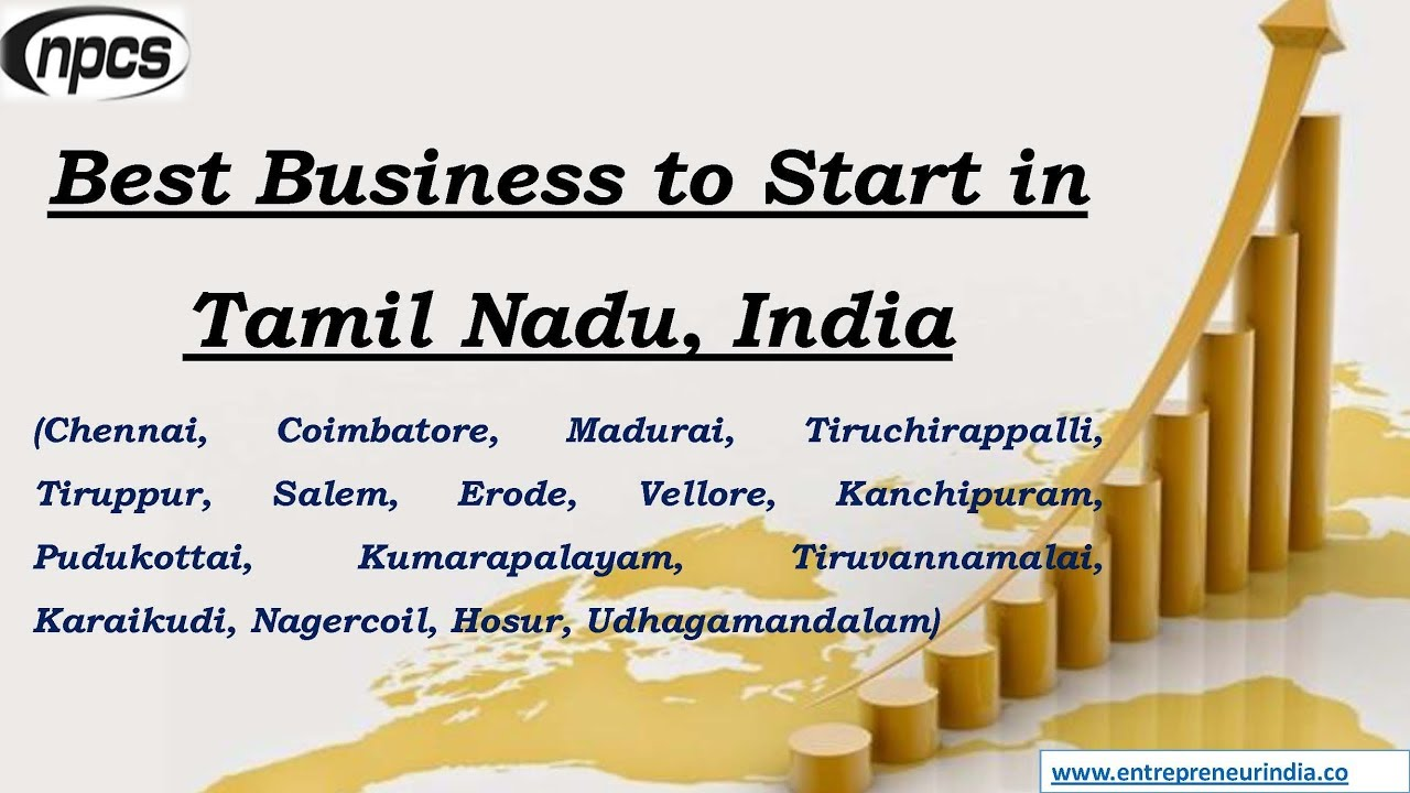 Best Business To Start In Tamil Nadu India