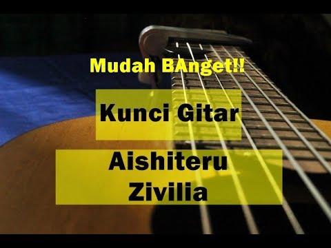 Kunci Chord Gitar Mudah Zivillia  Aishiteru