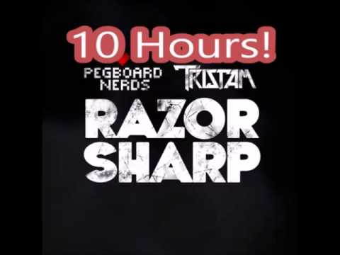Pegboard Nerds & Tristam - Razor Sharp 10 Hours! ☆☆