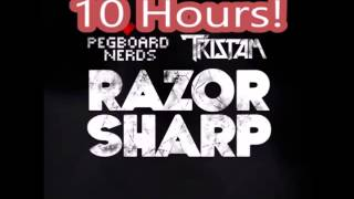 Pegboard Nerds & Tristam - Razor Sharp 10 Hours! ☆☆