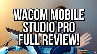 Wacom MobileStudio Pro Full Review! Pros & Cons – A digital drawing tablet review (Cintiq-style)