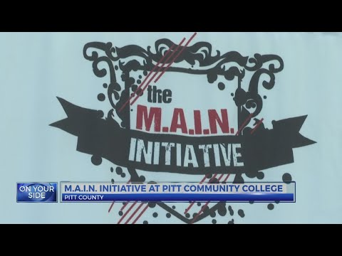 M.A.I.N. Initiative at Pitt Community College