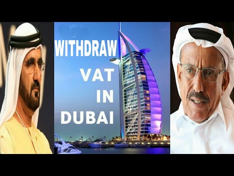 Crisis in Dubai Continue as Leading Businessman Demands to Withdraw VAT