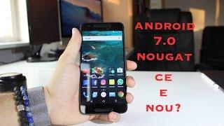 Android 7.0 Nougat - Ce e nou?