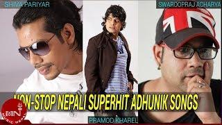 Non Stop  Pramod Kharel/Sworup Raj Acharya/Shiva Pariyar/Bimal Adhikari Supper Hit Song 2015 Adhunik