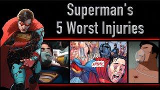 Superman's 5 Worst Injuries (That Didn't Kill Him)