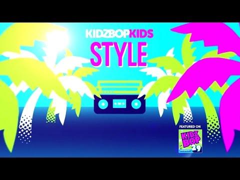 KIDZ BOP Kids – Style (Official Lyric Video) [KIDZ BOP 29]