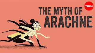 The myth of Arachne  - Iseult Gillespie thumbnail