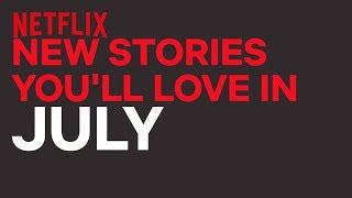 New to Netflix New Zealand | July | Netflix