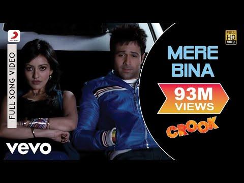 Crook - Emraan Hashmi, Neha Sharma | Mere Bina Video thumbnail