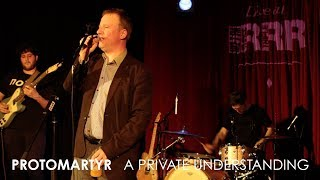 Download Protomartyr - 'A Private Understanding' (Live at 3RRR) MP3 song and Music Video