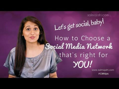 Which Social Media Network Should you Choose?