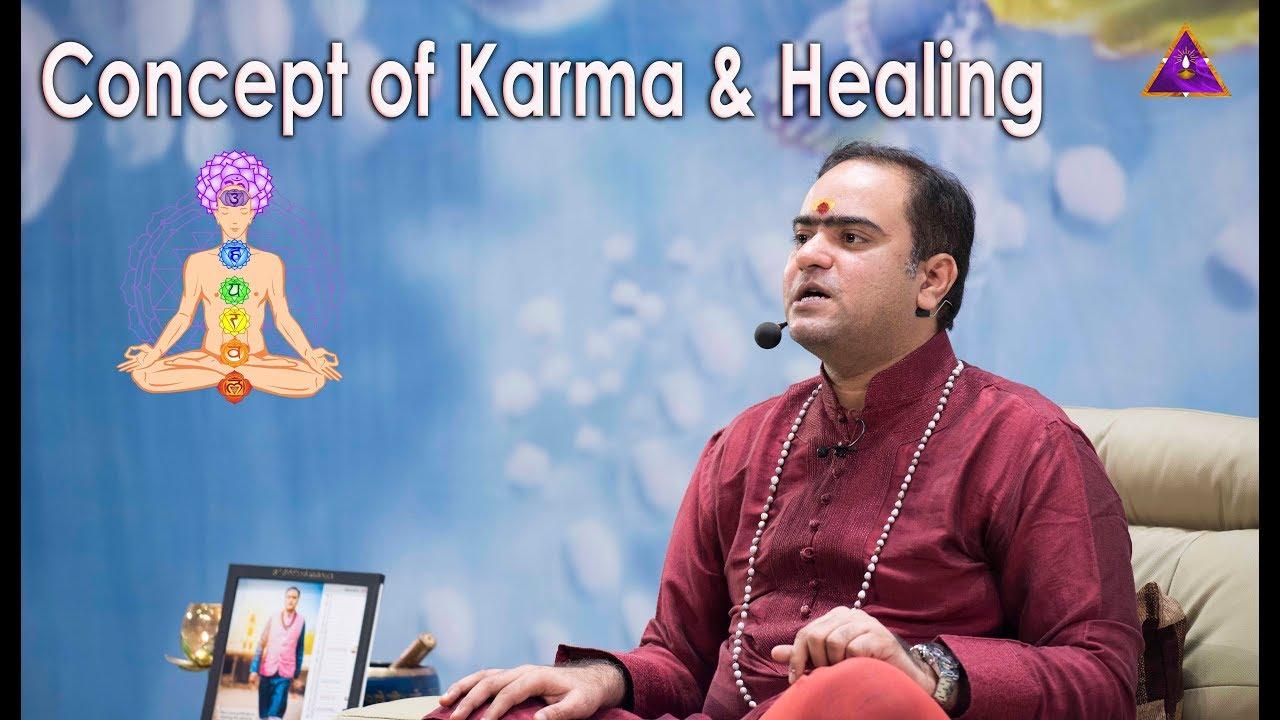 Concept of Karma & Healing : Sri vidya sadhana