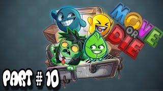 Move or Die # 10 - Der Beweis