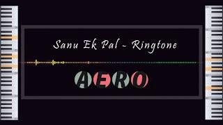 Sanu Ek Pal - Ringtone | Bollywood Ringtone | Iphone ringtone | Aero Music