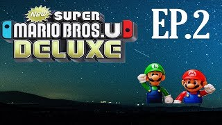Yoshi Troubles - Ep.2 - New Super Mario Bros. U Deluxe