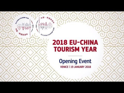 2018 EU-China Tourism Year - Opening event (Venice, 19 January 2018)