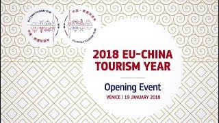 2018 EU-China Tourism Year - Opening event (Venice, 19 January 2018)