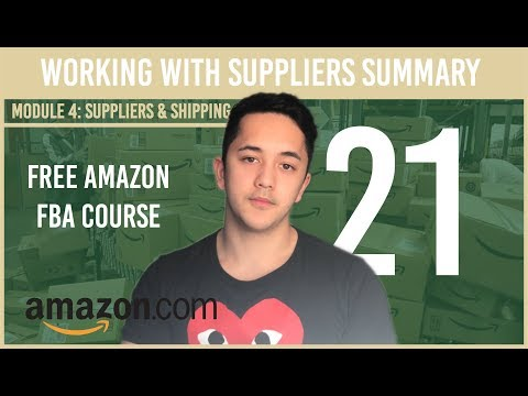 Working with Suppliers Summary (Free Amazon Course Video 21)