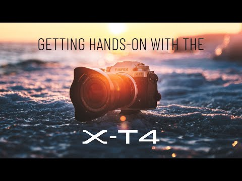 There's a New Sheriff in Town – Getting Hands-on with the Fujifilm X-T4