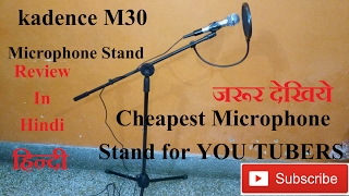 Detailed unboxing review of kadence M30 microphone stand   low price microphone stand india